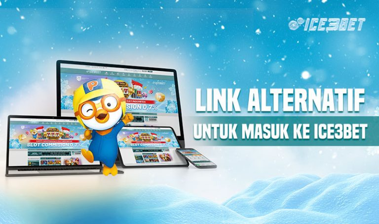 Link Alternatif ICE3BET, Agen Slot Online 2020 Terbaru